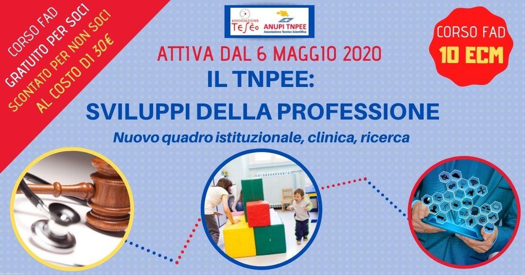 IL TNPEE: sviluppi della professione - Nuovo quadro istituzionale, clinica e ricerca