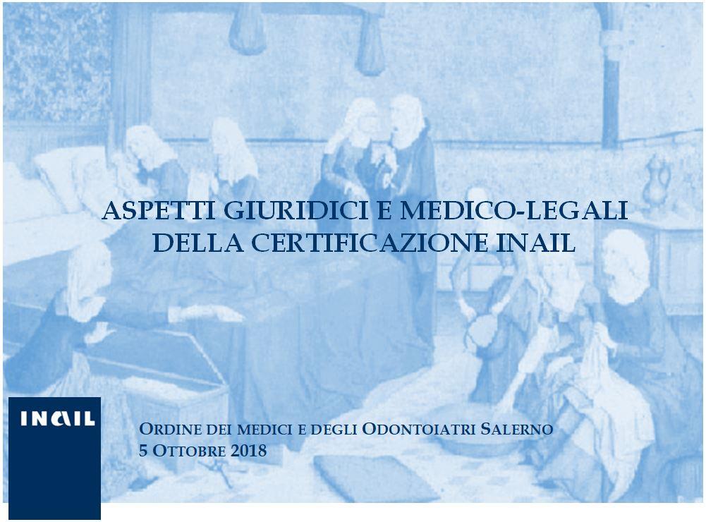 Aspetti giuridici e medico-legali della certificazione INAIL